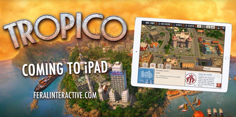 Tropico, komputerowy symulator dyktatora, wychodzi na iPady i iPhony