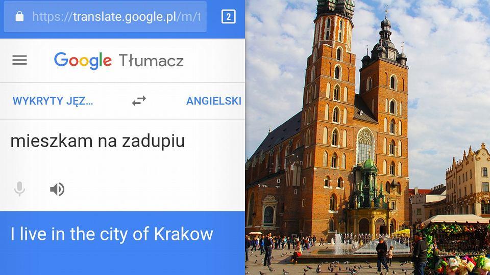 Kraków = zadupie. Wpadka t³umacza Google
