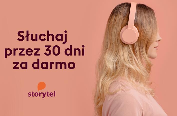 Kolejny koronawirusowy bonus. Tym razem Storytel oferuje darmowy miesi±c dostêpu do wszystkich audiobooków